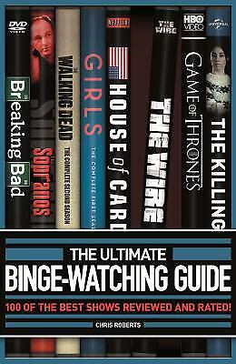 The Ultimate Binge-Watching Guide : More Than 100 of the Best TV