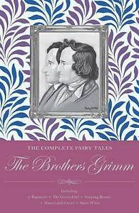 The-Complete-Illustrated-Fairy-Tales-of-the-Brothers-Grimm-by-Jacob-Grimm