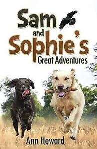 Sam and Sophie's Great Adventures By Heward, Ann -Paperback