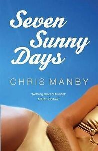 Seven-Sunny-Days-Chrissie-Manby-Very-Good-condition-Book