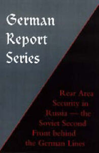 German Report Series: Rear Area Security in Russia by Naval & Military  ...
