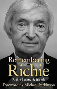 Remembering Richie, Good Condition Book, Benaud, Richie, ISBN 9781473627420