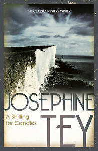 A-Shilling-for-Candles-by-Josephine-Tey-Paperback-2011