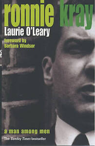 Ronnie Kray: A Man Among Men by Laurie O'Leary (Paperback) New Book