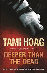 Hoag, Tami, Deeper than the Dead (Oak Knoll), Very Good Book