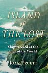 Island of the Lost : Shipwrecked at the Edge of...