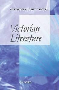 Oxford Student Texts: Victorian Literature, Croft, Stephen