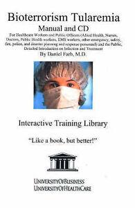 Bioterrorism Tularemia by Daniel Farb (Mixed media product, 2004)