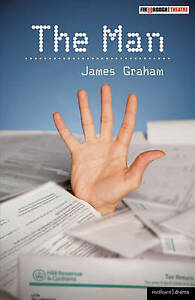 The Man by James Graham (Paperback, 2010)