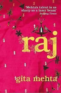 Raj by Mehta, Gita