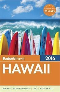 FODOR'S HAWAII 2016 West Island Greater Montréal image 1
