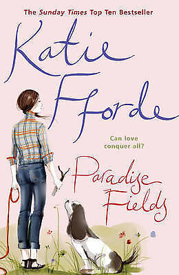 Paradise Fields  Katie Fforde Book