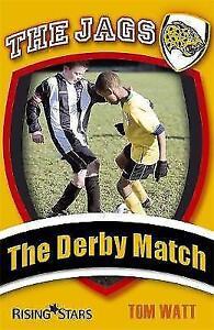 """""""VERY GOOD"""" Watt, Tom, The Jags: The Derby Match, Book"""