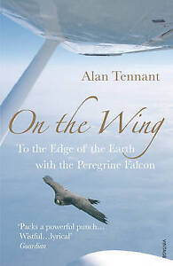 On The Wing, Alan Tennant