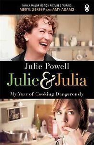 Powell-Julie-Julie-Julia-My-Year-of-Cooking-Dangerously-Book
