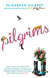 Pilgrims-Elizabeth-Gilbert-Book