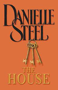 DANIELLE STEEL THE HOUSE HARDCOVER