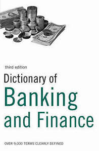Very Good, Dictionary of Banking and Finance: Over 9,000 Terms Clearly Defined,
