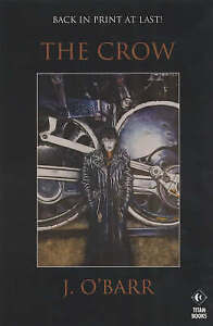 The Crow: Graphic Novel by J. O'Barr (Paperback, 1998)