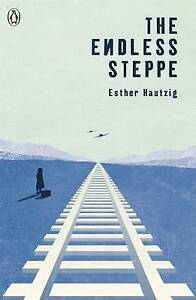 The Endless Steppe (The Originals), Hautzig, Esther, New Book