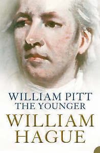 William Pitt the Younger William Hague - <span itemprop='availableAtOrFrom'>Fairford, United Kingdom</span> - William Pitt the Younger William Hague - Fairford, United Kingdom