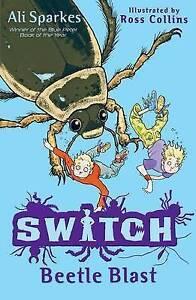 S.W.I.T.C.H 6: Beetle Blast by Ali Sparkes (Paperback, 2011)