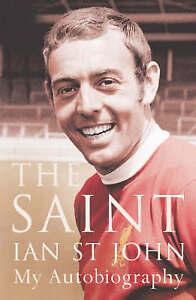 The Saint: My Autobiography, Ian St.John | Hardcover Book | Acceptable | 9780340