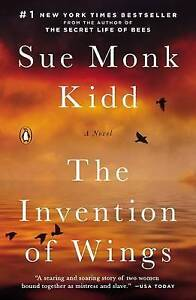 The Invention of Wings by Sue Monk Kidd (Paperback / softback, 2015)