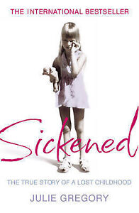 Sickened-The-True-Story-of-a-Lost-Childhood-Julie-Gregory-Used-Good-Book