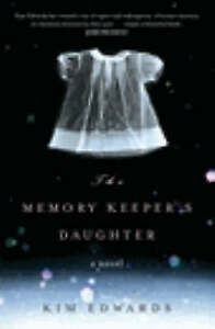 The Memory Keeper's Daughter, Edwards, Kim, Used; Acceptable Book