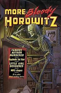 More Bloody Horowitz by Anthony Horowitz (Paperback) New Book