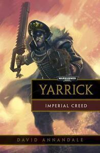 Yarrick: Imperial Creed von David Annandale (2015, Taschenbuch)