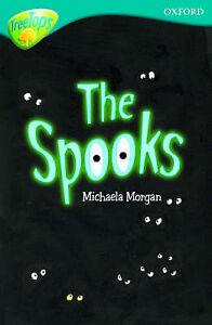Morgan, Michaela, Oxford Reading Tree: Level 9: TreeTops: The Spooks (Treetops F