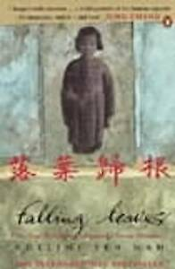 Falling-Leaves-Return-to-Their-Roots-The-True-Story-of-an-Unwanted-Chinese-Daug