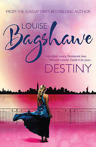 Destiny by Louise Bagshawe (Paperback, 2011)