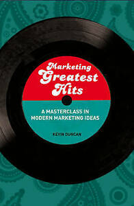 Marketing Greatest Hits Mastering the Brightest Minds of ModernExLibrary - Dunfermline, United Kingdom - Marketing Greatest Hits Mastering the Brightest Minds of ModernExLibrary - Dunfermline, United Kingdom