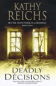 Deadly Decisions, Kathy Reichs | Hardcover Book | Good | 9780434008209