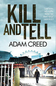 Creed, Adam, Kill and Tell (DI Staffe), Very Good Book