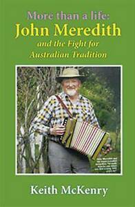 More Than a Life John Meredith and the Fight for Australian.... Narrabri Narrabri Area Preview