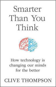Smarter Than You Think: How Technology is Changing Our Minds for the-ExLibrary