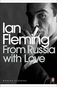 Acceptable, From Russia with Love (Penguin Modern Classics), Fleming, Ian, Book