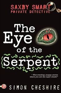 Saxby-Smart-Private-Detective-The-Eye-of-the-Serpent-Simon-Cheshire-New-Book