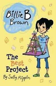 The Best Project by Sally Rippin (Paperback, 2011)