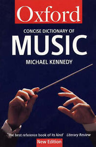 The Concise Oxford Dictionary of Music (Oxford Paperback Reference), Scholes, Pe