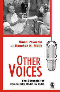 NEW Other Voices: The Struggle for Community Radio in India by Vinod Pavarala