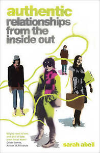 Authentic: Relationships from the Inside Out-ExLibrary