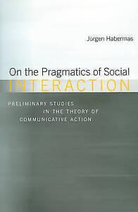 On the Pragmatics of Social Interaction by Habermas, Jürgen   Paperback Book   9
