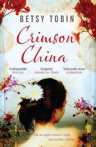 Very-Good-1907595228-Paperback-Crimson-China-A-Novel-Betsy-Tobin