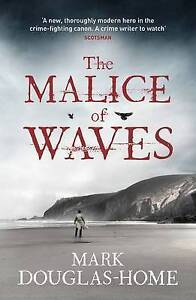 The Malice of Waves by Mark Douglas-Home Large Paperback 20% Bulk Book Discount