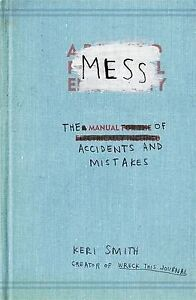 Smith-Keri-MessThe-Manual-of-Accidents-and-Mistakes-Book